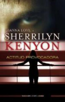 Sherrilyn Kenyon - Actitud provocadora