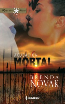 Brenda Novak - Acusación mortal