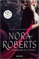 Nora Roberts - Afrontar el fuego