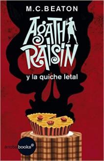 M. C. Beaton - Agatha Raisin y la quiche letal