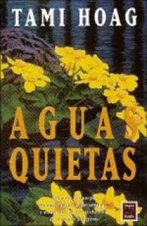 Tami Hoag - Aguas quietas