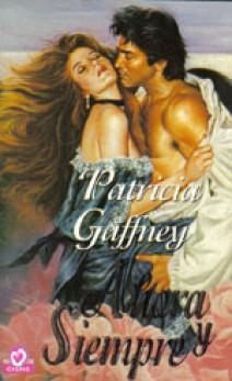 Patricia Gaffney - Ahora y siempre