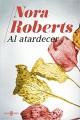 Nora Roberts - Al atardecer