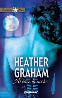 Heather Graham - Al caer la noche