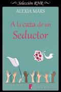 A la caza de un seductor