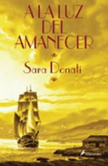 Sara Donati - A la luz del amanecer