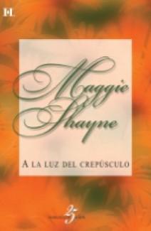 Maggie Shayne - A la luz del crepúsculo