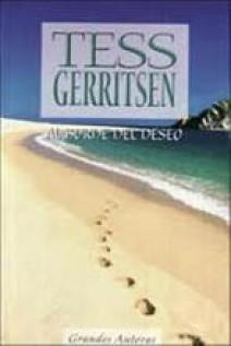 Tess Gerritsen - Al borde del deseo