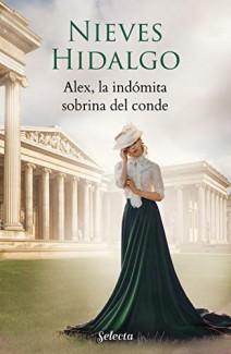 Nieves Hidalgo - Alex, la indómita sobrina del conde