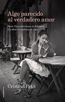 Cristina Petit - Algo parecido al amor verdadero