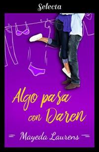 Algo pasa con Daren