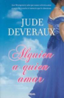 Jude Deveraux - Alguien a quien amar