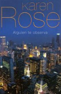 Karen Rose - Alguien te observa