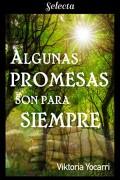 Algunas promesas son para siempre