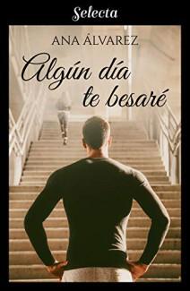 Ana Álvarez - Algún día te besaré
