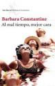 Barbara Constantine - Al mal tiempo mejor cara