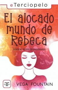 El alocado mundo de Rebeca