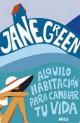 Jane Green - Alquilo habitación para cambiar tu vida