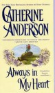 Catherine Anderson - Always In My Heart