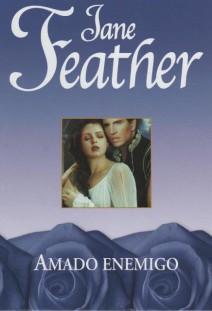 Jane Feather - Amado enemigo