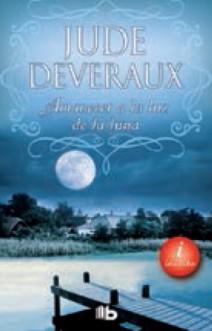 Jude Deveraux - Amanecer a la luz de la luna