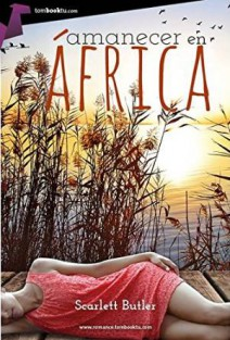Scarlett Butler - Amanecer en África