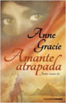 Anne Gracie - Amante atrapada
