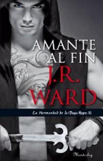 J.R. Ward - Amante al fin