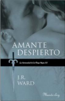 J.R. Ward - Amante despierto