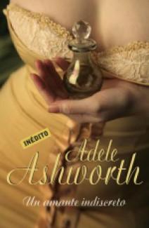 Adele Ashworth - Un amante indiscreto