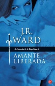 J.R. Ward - Amante liberada
