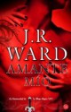 J.R. Ward - Amante mío