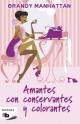 Brandy Manhattan - Amantes con conservantes y colorantes