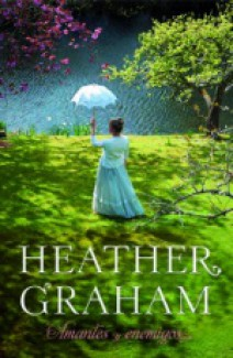Heather Graham - Amantes y enemigos
