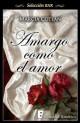 Marcia Cotlan - Amargo como el amor