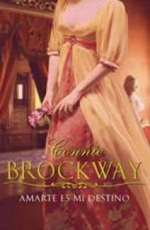 Connie Brockway - Amarte es mi destino