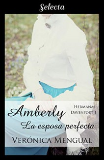 Verónica Mengual - Amberly, la esposa perfecta