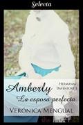 Amberly, la esposa perfecta