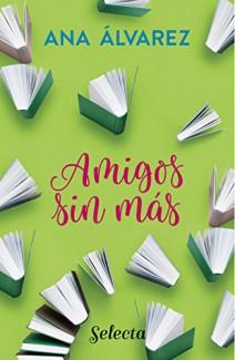 Ana Álvarez - Amigos, sin más