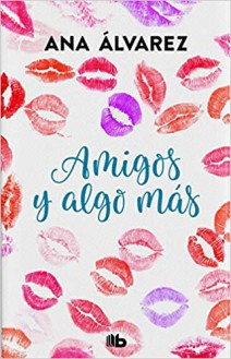 Ana Álvarez - Amigos y algo más