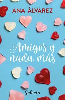 Ana Álvarez - Amigos y nada más