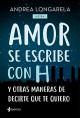 Andrea Longarela - Amor se escribe con H
