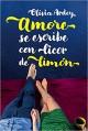 Olivia Ardey - Amore se escribe con licor de limón