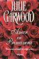 Julie Garwood - Amor en primavera