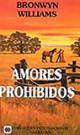 Bronwyn Williams - Amores prohibidos