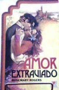 Amor extraviado