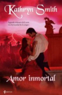 Kathryn Smith - Amor inmortal