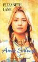 Elizabeth Lane - Amor salvaje