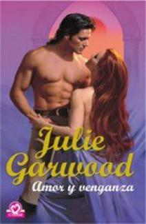 Julie Garwood - Amor y venganza