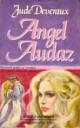 Jude Deveraux - Angel audaz